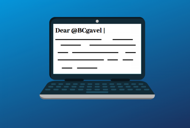 Laptop in front of a blue background, text on screen saying Dear @BCgavel, with lines underneath to represent text.